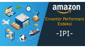 "Amazon Envanter Performans Endeksi ""IPI"""