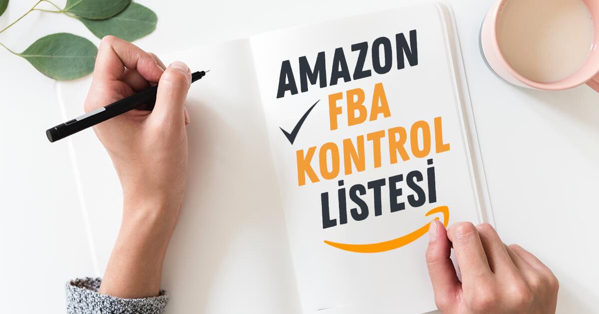Amazon FBA Hızlı Kontrol Listesi