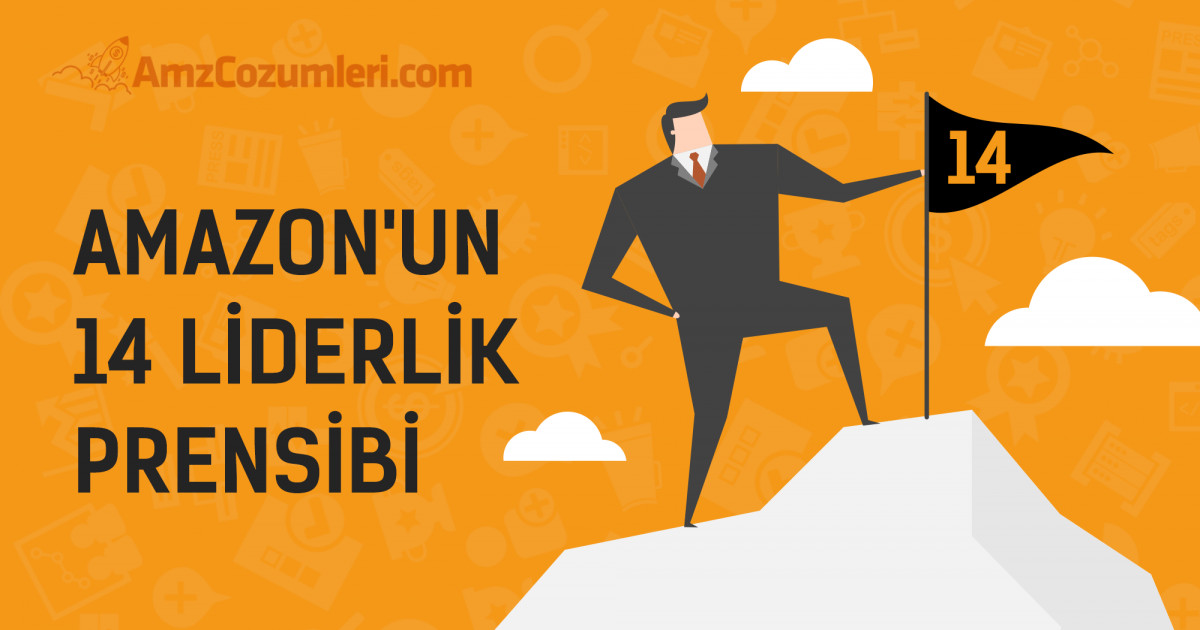 Amazon'un 14 Liderlik Prensibi