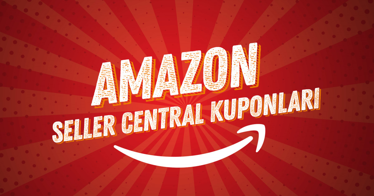 Amazon Seller Central Kuponları