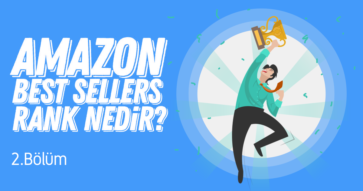 Amazon Best Sellers Rank Nedir? - 2