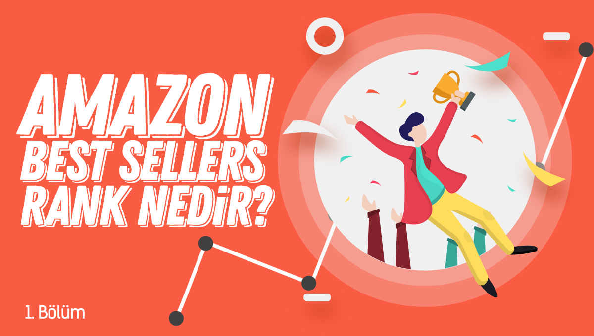 Amazon Best Sellers Rank Nedir? - 1